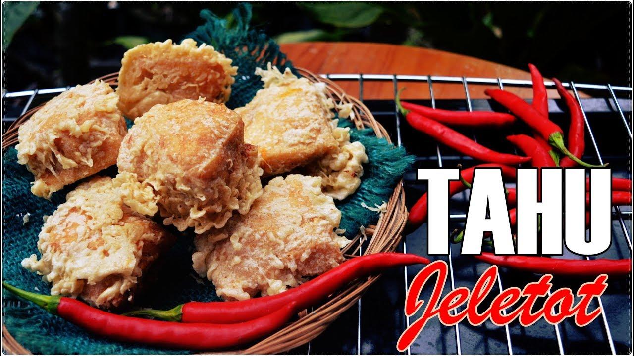 Tahu Jeletot Khas Bandung Anti Gagal Cocok Untuk Bisnis Kuliner Rumahan Youtube