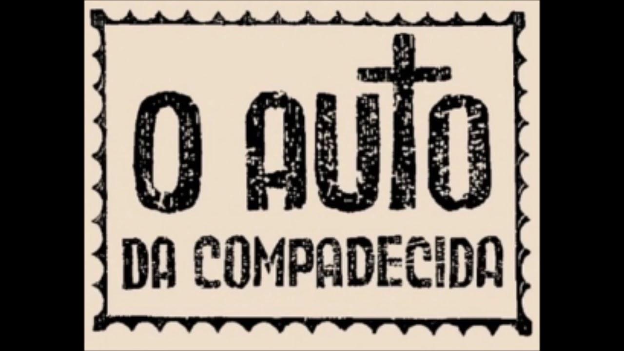 Rádio Novela - O Auto da Compadecida - Ariano Suassuna
