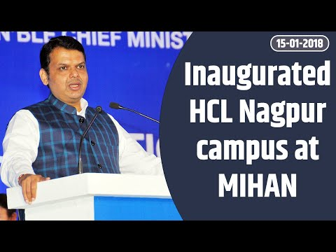 CM Shri Devendra Fadnavis inaugurates HCL Nagpur campus at MIHAN