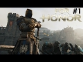 A WAR TO DIE FOR | For Honor | Part 1