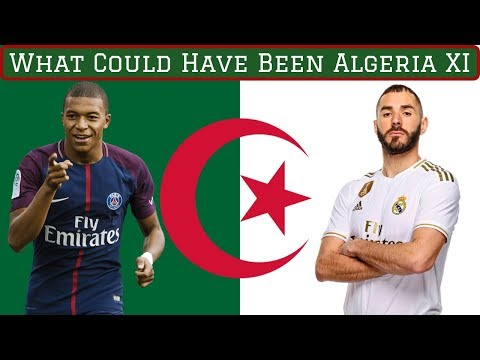 Algeria XI If All Eligible Players Declared For Them