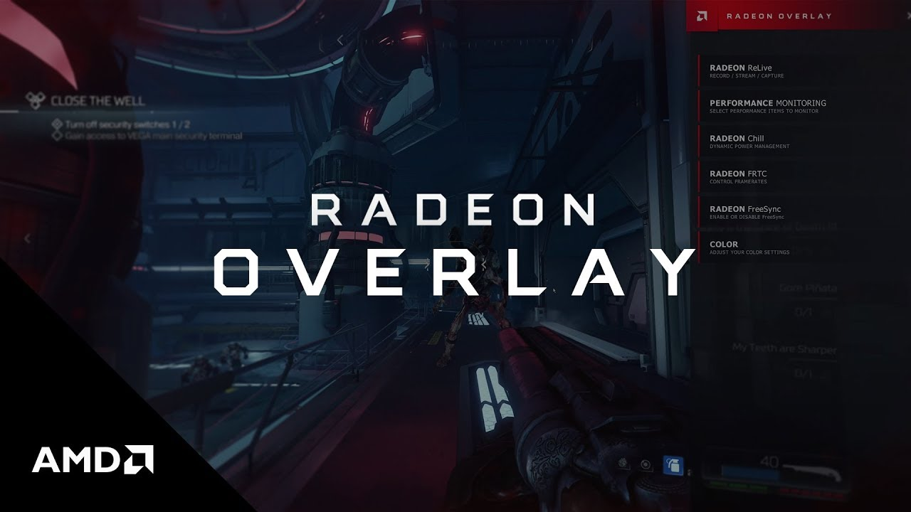 Radeon™ Overlay: A seamless, in-game user interface