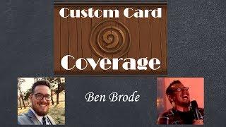 Hearthstone Custom Card Coverage: Ben Brode