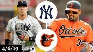 New York Yankees vs Baltimore Orioles Highlights | April 6, 2019