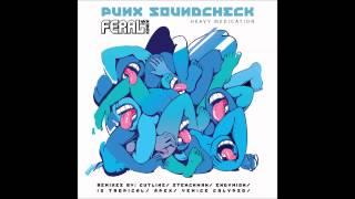 Punx Soundsheck ft. FERAL is KINKY - Heavy Medication (Endymion Remix)