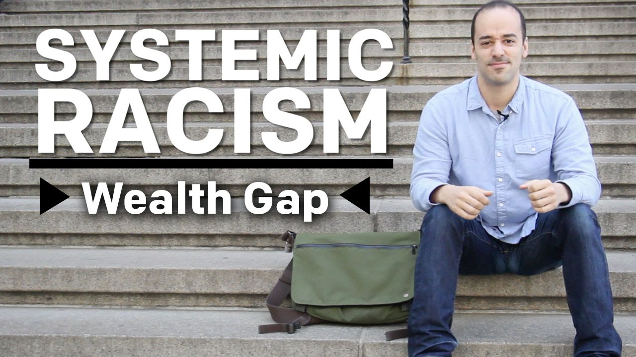 What Is Systemic Racism? - Wealth Gap