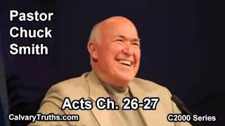 44 Acts 26-27 - Pastor Chuck Smith - C2000 Series