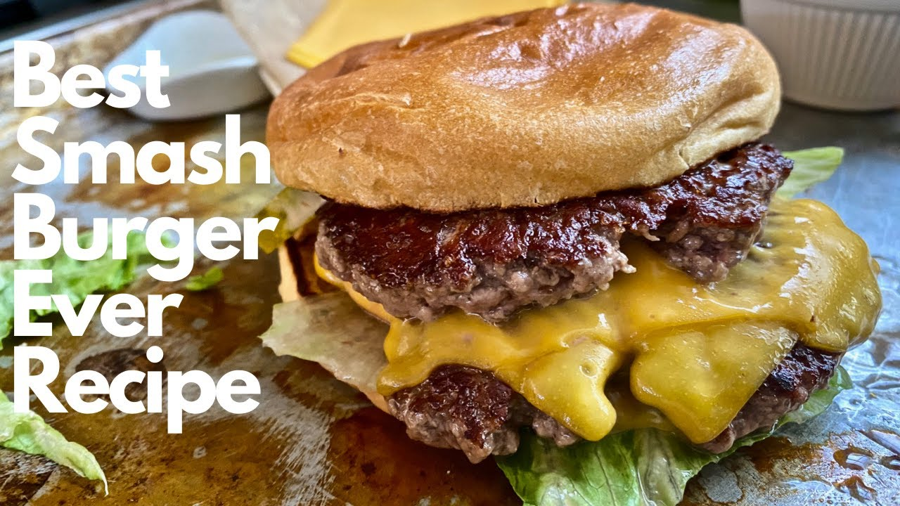 How To Make The Perfect Smashburger Recipe Youtube