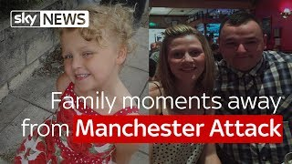 Manchester Attack: Family moments away from explosion