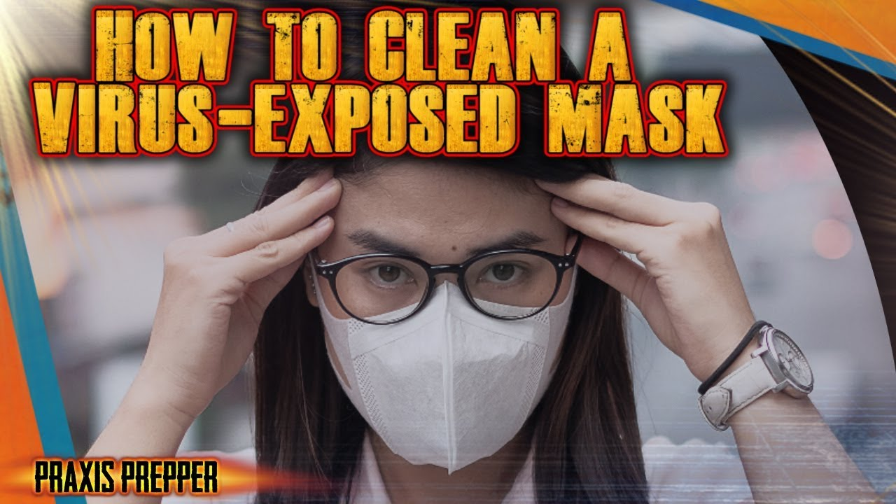 How to Clean a Virus Exposed N95 Mask - Emergency Sterilization Techniques