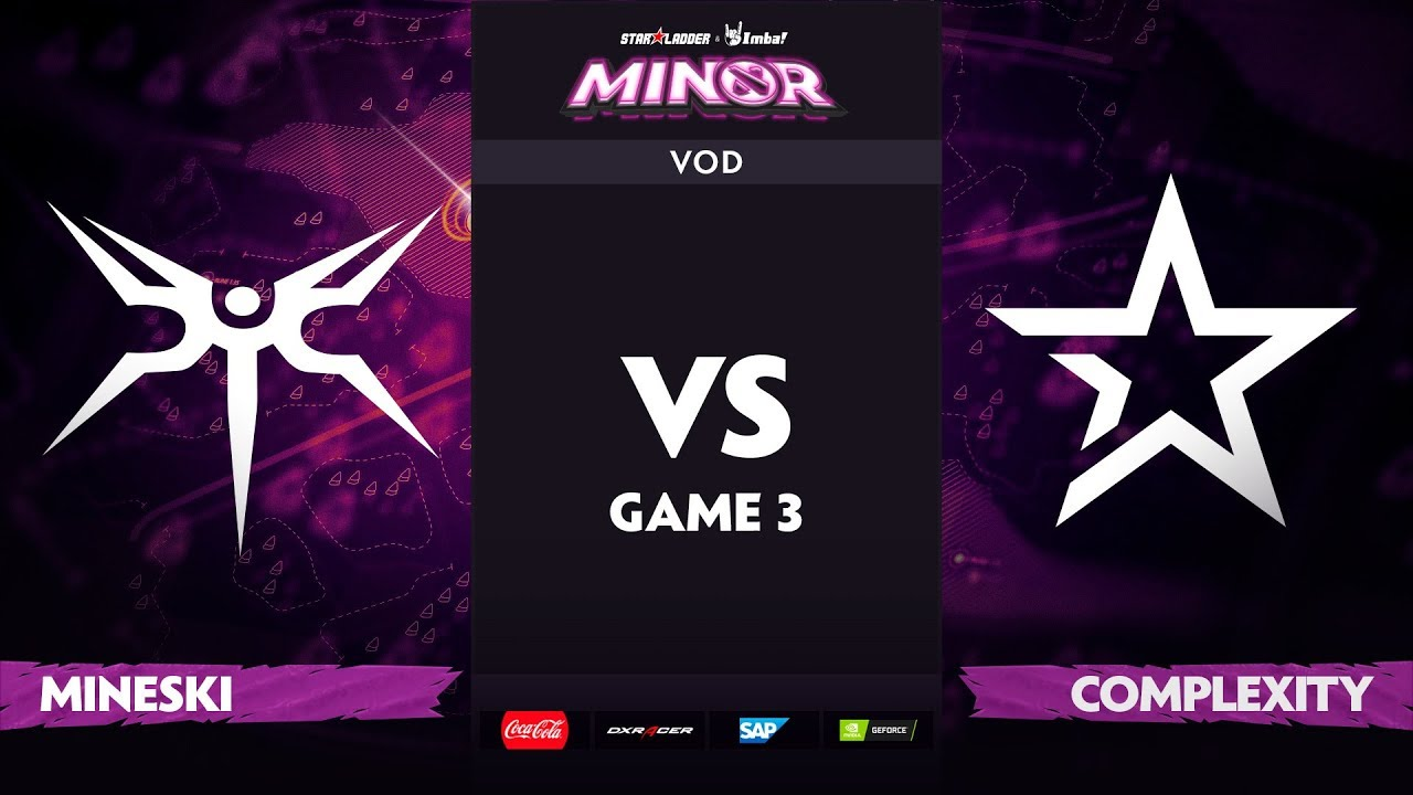 [EN] Mineski vs compLexity, Game 3, StarLadder ImbaTV Dota 2 Minor S2 Group Stage