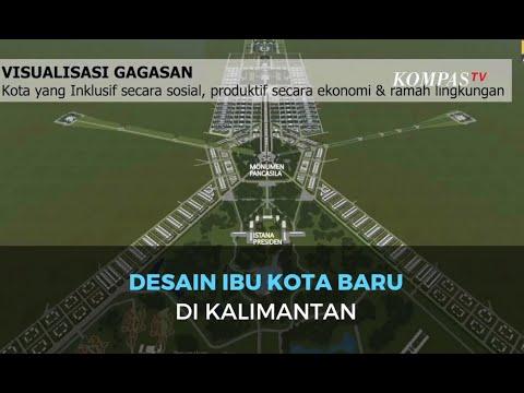 [IBU KOTA BARU] - Terungkap! Seperti Inilah Desain Ibu Kota Baru RI di Kalimantan
