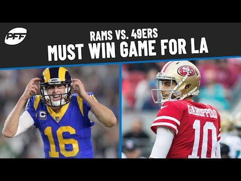Rams Vs 49ers Must Win Game For Los Angeles Pff Youtube