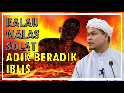 LAWAK!! Kalau Malas Solat Adik Beradik Iblis,Pasni Panggil 'Mat Iblis' Ustaz Abdullah Khairi 2016 HD