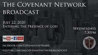 July 22, 2020 - The Covenant Network Broadcast
