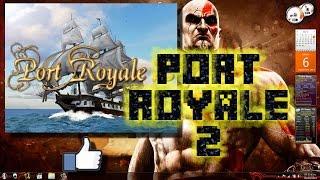Port Royale 2: Imperio y Piratas [Descarga][Español][Pc][Septiembre 2014]