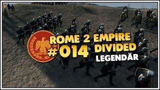 Total War ROME II Empire Divided | Legendär | Rom 👑 #014 [Let
