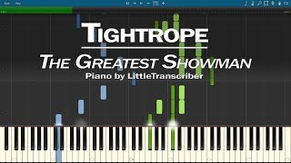 The Greatest Showman - Tightrope (Piano Cover) OST Soundtrack by LittleTranscriber