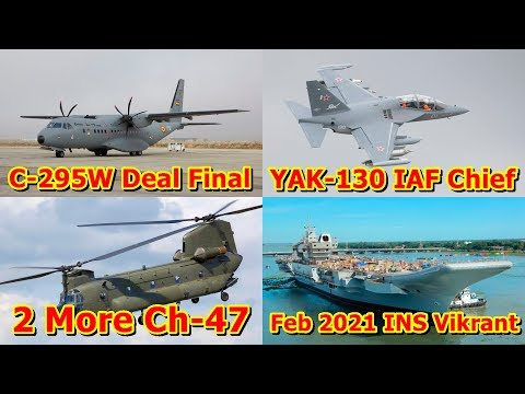 Defence Update 9th July 2019 (Part-1)  2 More Ch-47, C-295, INS Vikrant-Vikramaditya, IAF Russia