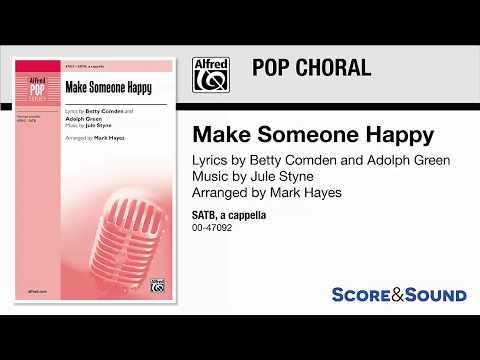 Make Someone Happy, arr. Mark Hayes – Score & Sound