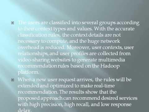 Cloud Based Mobile Multimedia Recommendation System With User Behavior Information