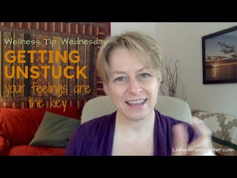 WELLNESS TIP WEDNESDAY: Feeling your way out of being stuck