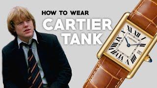 How To Wear A Cartier Tank: 3 WAYS
