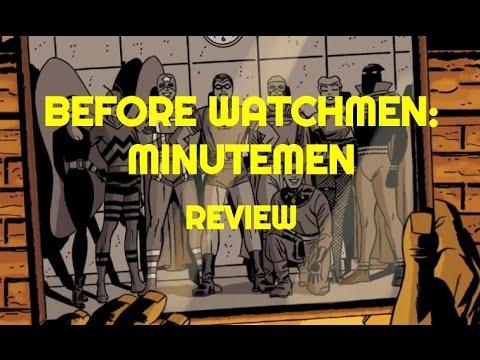 Comic Review    Before Watchmen:  Minutemen