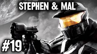 Stephen & Mal: Halo Anniversary #19