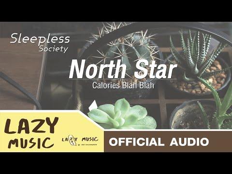 North Star - Calories Blah Blah [OFFICIAL AUDIO]