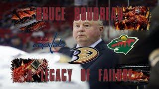 Bruce Boudreau: A Legacy of Failure