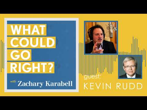 What Could Go Right? - Interview with Kevin Rudd