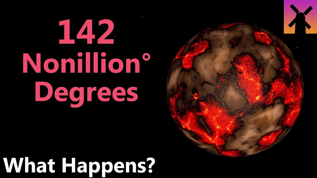 142-nonillion-degrees-what-would-happen-next