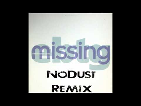 Everything But The Girl - Missing ( NoDust Remix. )