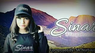 "Video baru rilis lagu terbaru Tasya ""SINAR"" ciptaan Nur Bayan download MP3, 3GP, MP4, WEBM, AVI, FLV Oktober 2018"