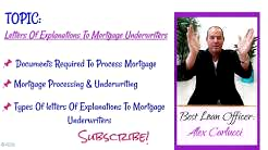 Letters Of Explanations To Mortgage Underwriters And How To Write Them