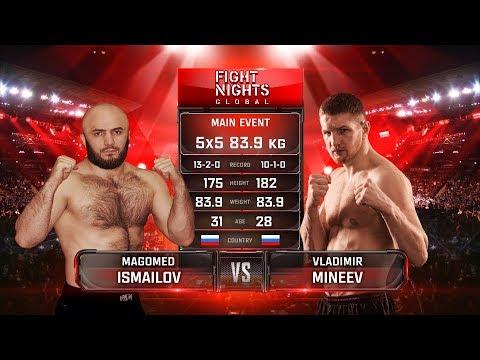 Fight Nights Global 90: Исмаилов vs. Минеев