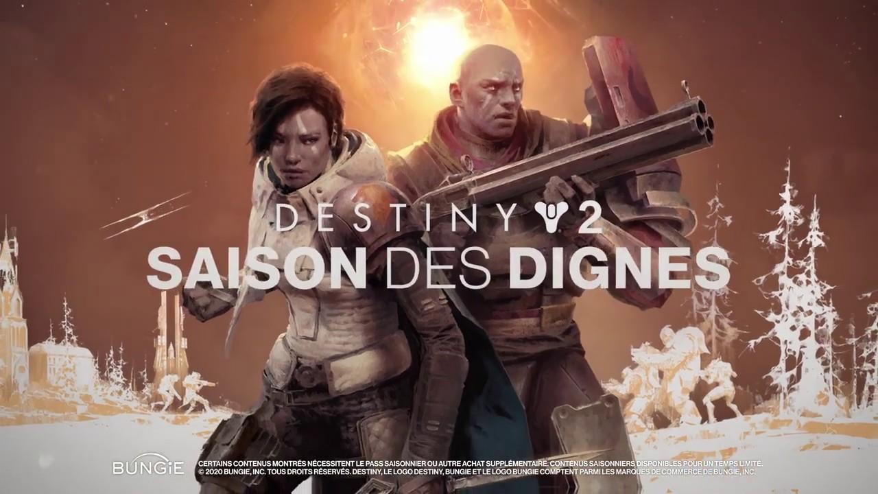 [DESTINY 2] SAISON DES DIGNES - BANDE ANNONCE