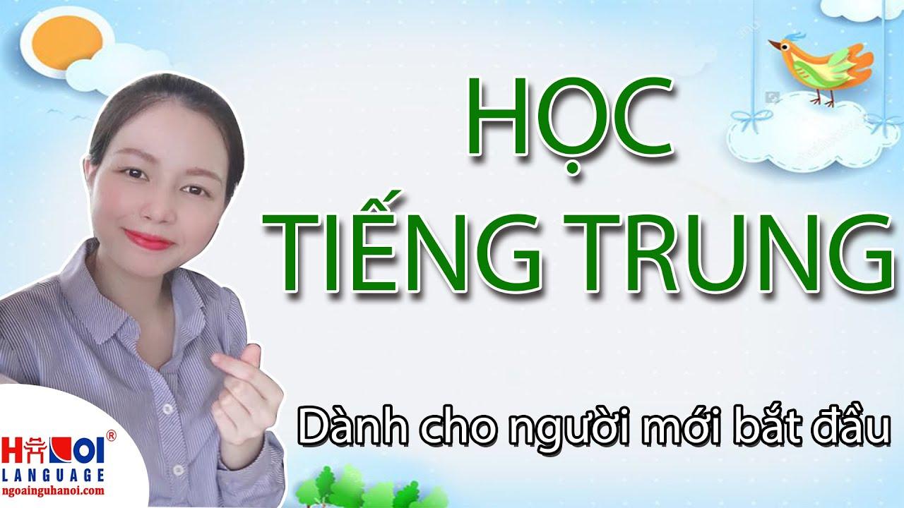 Học tiếng Trung cho người mới bắt đầu – Bài 1 Học phát âm
