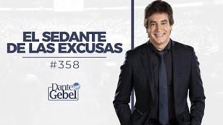Repeat youtube video Dante Gebel #358 | El sedante de las excusas