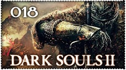 DARK SOULS II #018 - Duftzweige [German/HD+] ★ Let's Play Dark Souls 2