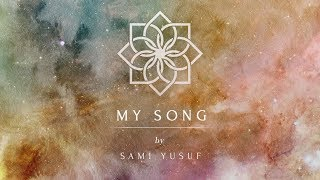Gambar cover Sami Yusuf - MY SONG (The Journey of a Thousand Years)