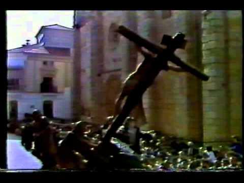 La Elevación de la Cruz. Semana Santa Zamora TVE 1988