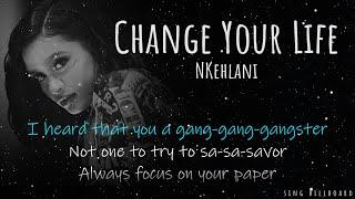 Kehlani - Change Your Life (Realtime Lyrics)