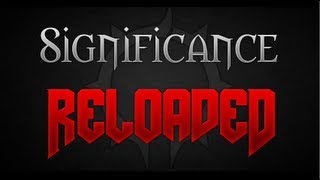 Darth: Teamtage - Significance Reloaded - Part 1 of 3