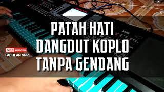 Gambar cover PATAH HATI DANGDUT KOPLO TANPA GENDANG