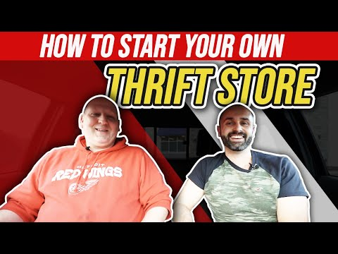 How To Start A Thrift Store Business In 2020