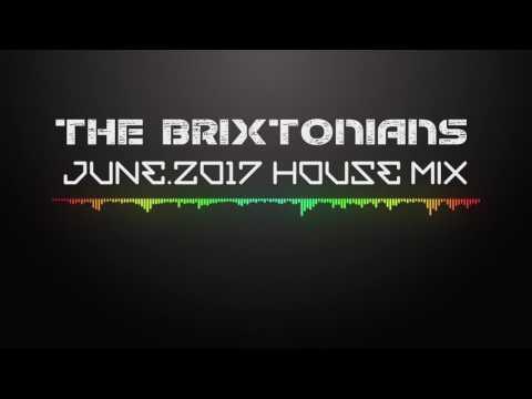 Tech house mix Vol 01 - June 2017 - The Brixtonians