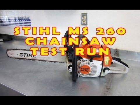Stihl Ms260 Chainsaw Test Run
