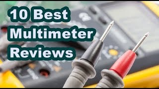 ✅Top 10 Best Multimeter Reviews & Lists (Updated)